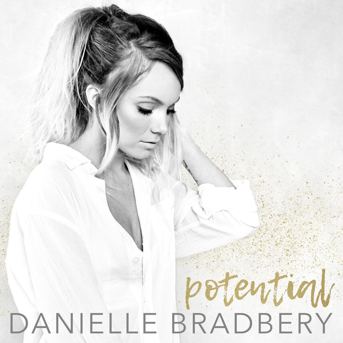 "Danielle Bradbery releases ""Potential"" from forthcoming album I DON'T BELIEVE WE'VE MET"