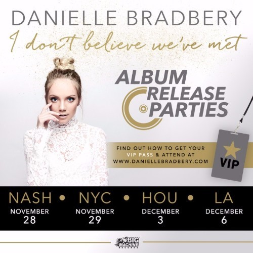 Danielle Bradbery announces 4-show album release celebration in Nashville, New York, Houston, and Los Angeles