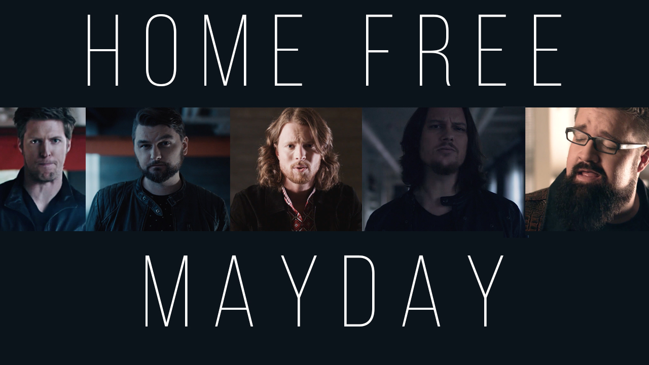 "Home Free shines in brand new ""Mayday"" music video"