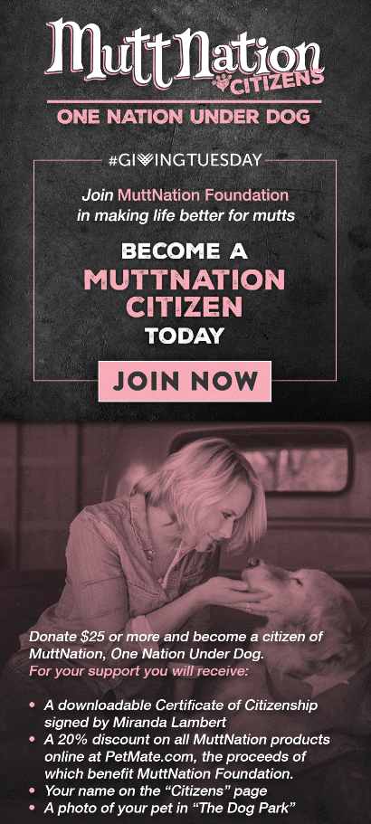 Miranda Lambert invites fans and animal lovers to become citizens of MuttNation beginning on Giving Tuesday